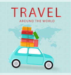 travel around the world car carries baggage backgr vector image