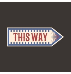 Circus vintage this way arrow label banner vector image vector image