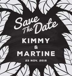 Black and White Save The Date Card Chalkboard vector image