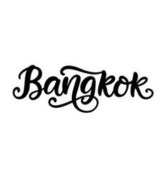 bangkok city hand written brush lettering vector image