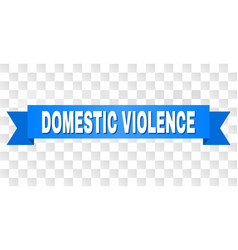 Blue tape with domestic violence caption vector