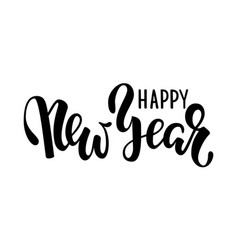 happy new year hand drawn creative calligraphy vector image