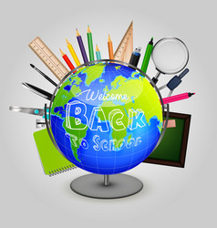 welcome back to school with stationery and globe vector image