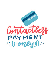 Credit bank card and lettering quote contactless vector