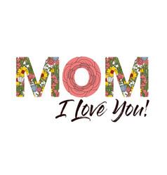 Mom i love you card vector