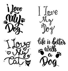 i love my dog i love my cat set of hand drawn vector image vector image