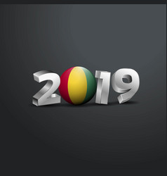 2019 grey typography with guinea flag happy new vector