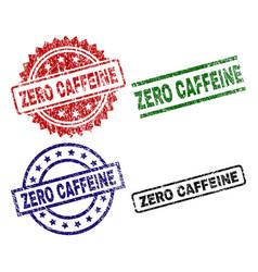 Grunge textured zero caffeine stamp seals vector
