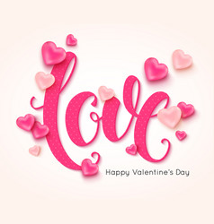 love calligraphic inscription decorated pink vector image