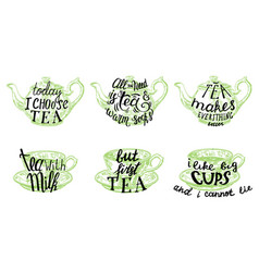 Tea quotes hand drawn lettering vector
