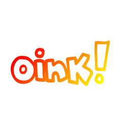Warm gradient line drawing cartoon word oink vector