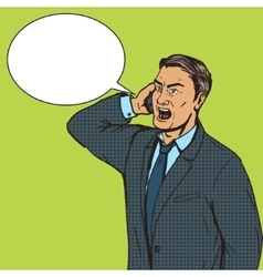 Angry businessman speaks by phone pop art vector