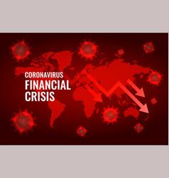 Covid19 coronavirus global economy downfall arrow vector