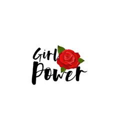 girl power handwritten lettering red rose vector image