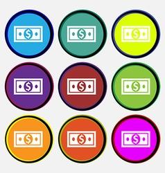 money dollar icon sign Nine multi colored round vector image