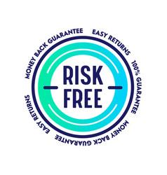 Risk free money back guarantee easy returns vector