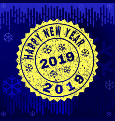 scratched happy new year 2019 stamp seal on winter vector image