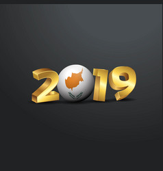2019 golden typography with cyprus flag happy new vector