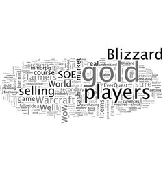 Blizzard and world warcraft gold sellers vector