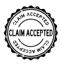 Grunge black claim accepted word round rubber vector