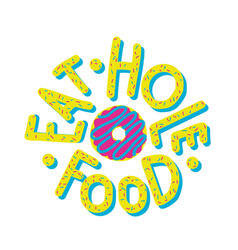 donut eat hole food vector image