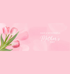 happy mothers day banner greeting spring vector image