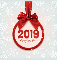Happy new year 2019 round banner with red ribbon vector