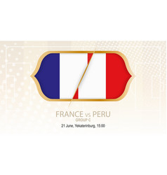 france vs peru group c football competition vector image