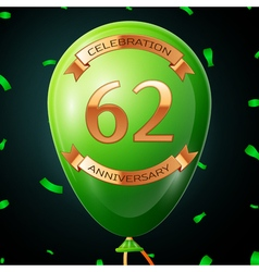 Green balloon with golden inscription sixty two vector
