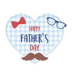Happy fathers day moustache glasses bow tie vector