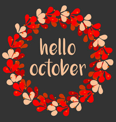 hello october wreath autumn card vector image