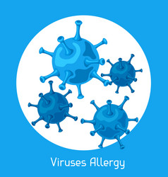 Viruses allergy for medical vector