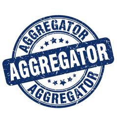 Aggregator blue grunge stamp vector