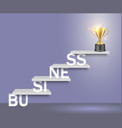 Business word ladder with trophy cup vector