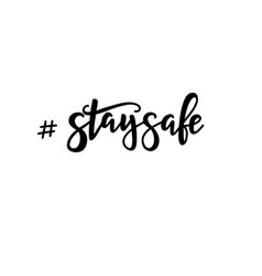 Stay safe phrases on white background vector