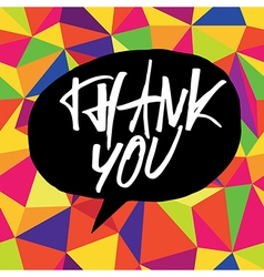thank you colorful background black speech bubble vector image