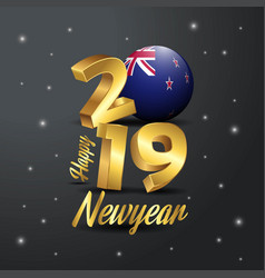 2019 happy new year new zealand flag typography vector