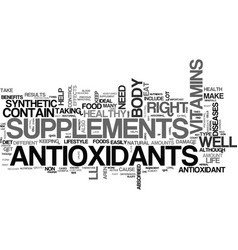 Antioxidant supplement text word cloud concept vector