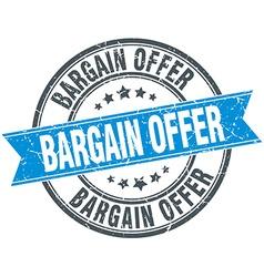 Bargain offer blue round grunge vintage ribbon vector