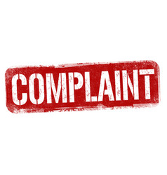 Complaint sign or stamp vector