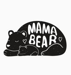Cute typography poster with mother bear and baby vector