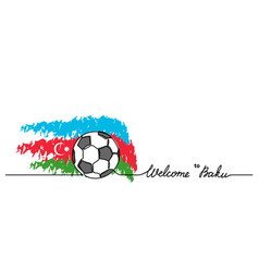 welcome to baku simple soccer football banner vector image