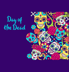 day dead invitation card sugar skulls vector image