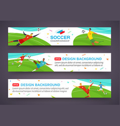 soccer players banner set championship fool vector image