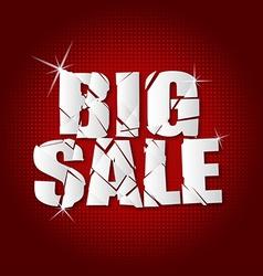 Big sale inscription broken with red background vector