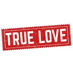 True love grunge rubber stamp vector