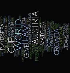Austria vs croatia text background word cloud vector