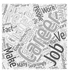 Changing Gears Switching Careers Word Cloud vector image