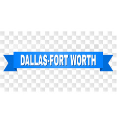 Blue stripe with dallas-fort worth text vector