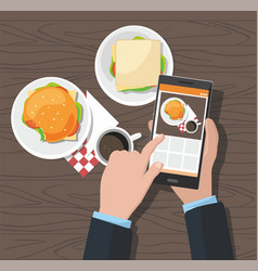 man taking photos of food on the smartphone vector image